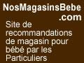 Trouvez les meilleurs magasins pour bébé avec les avis clients sur MagasinsBebe.NosAvis.com